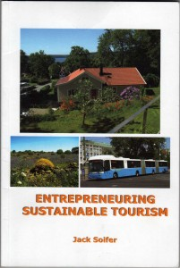 Entrepreneuring sustainable tourism